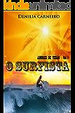 O Surfista: Amores de Verão