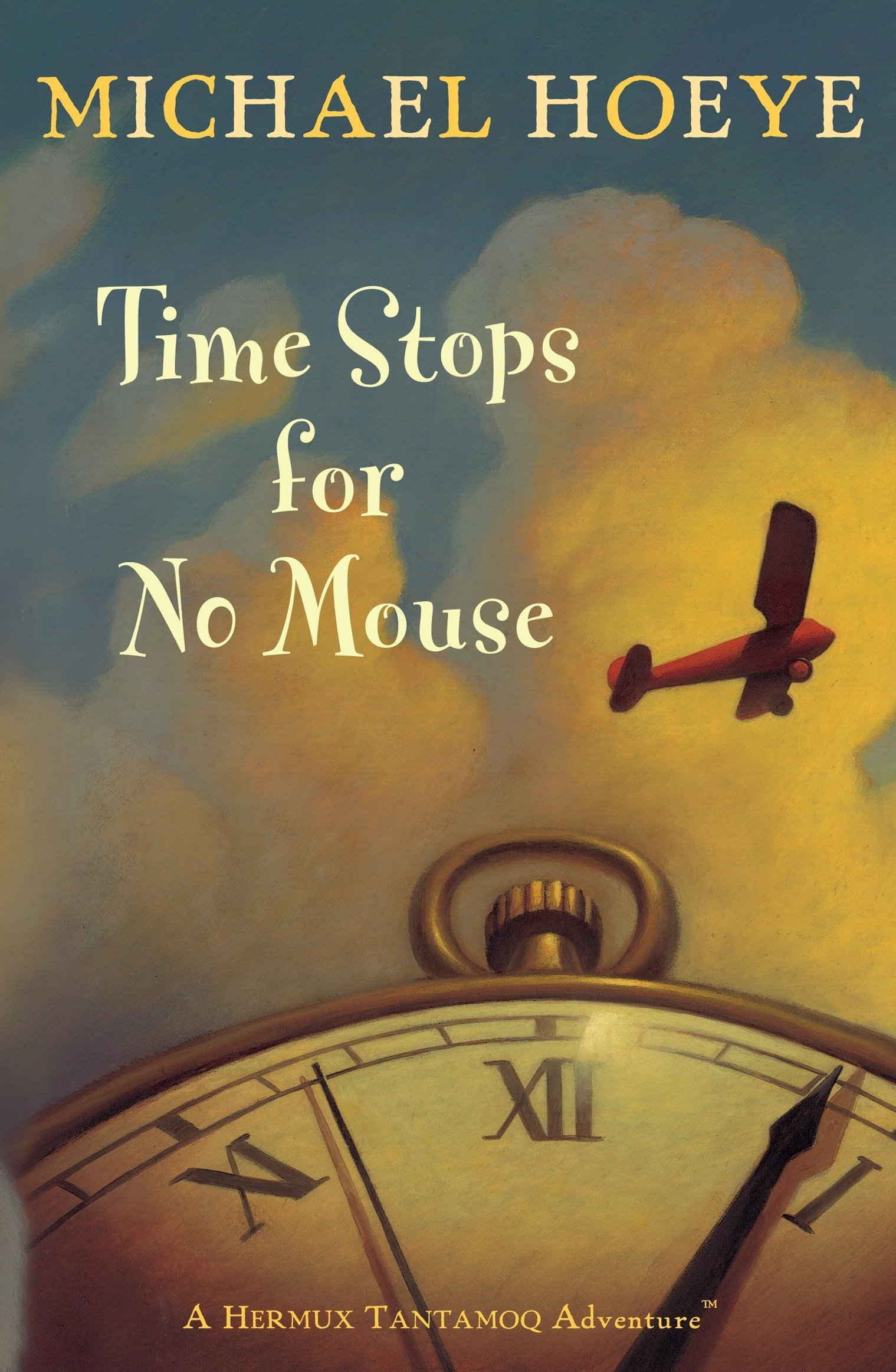 Amazon.com: Time Stops for No Mouse (Hermux Tantamoq Adventures  (Paperback)) (8601423058467): Michael Hoeye: Books