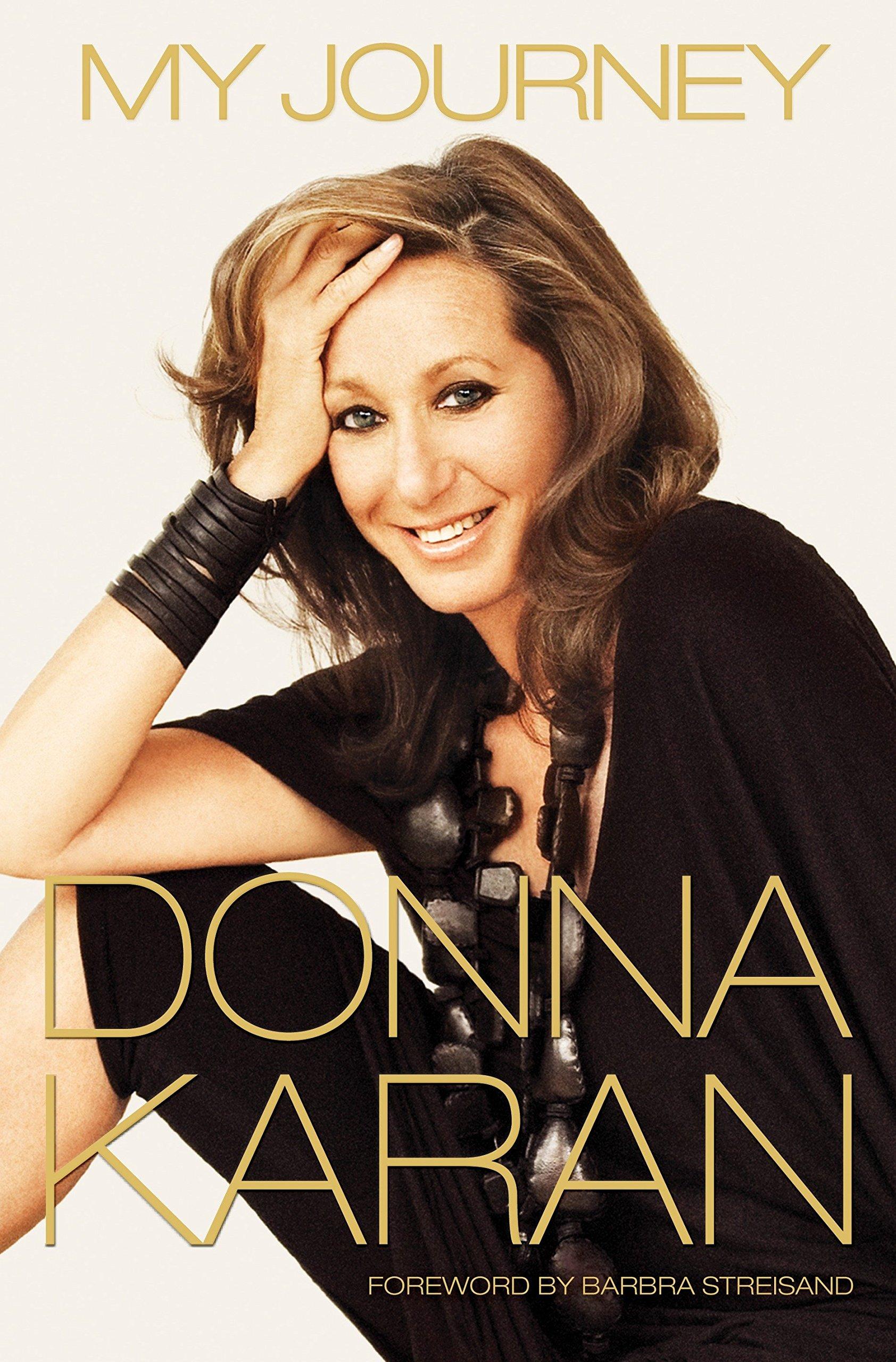 My Journey Karan Donna 9781101883495 Amazon Com Books