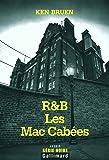 R&B - Les Mac Cabées
