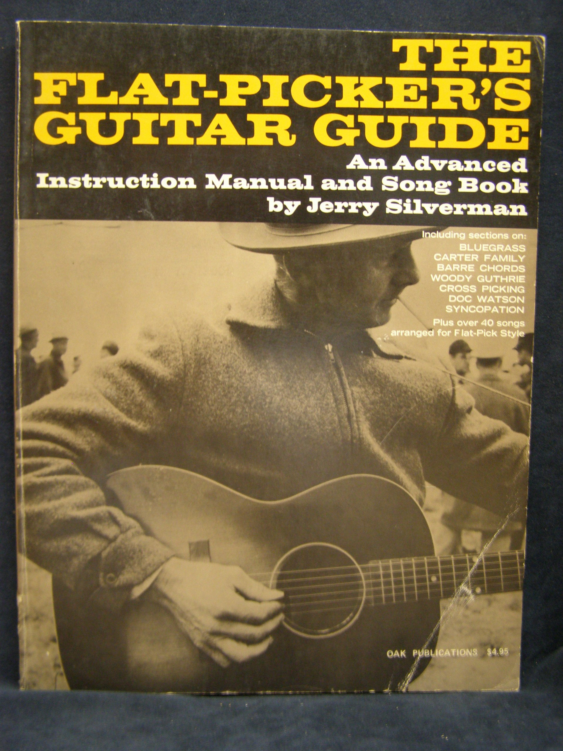 The Flat Pickers Guitar Guide Jerry Silverman 9780825600227