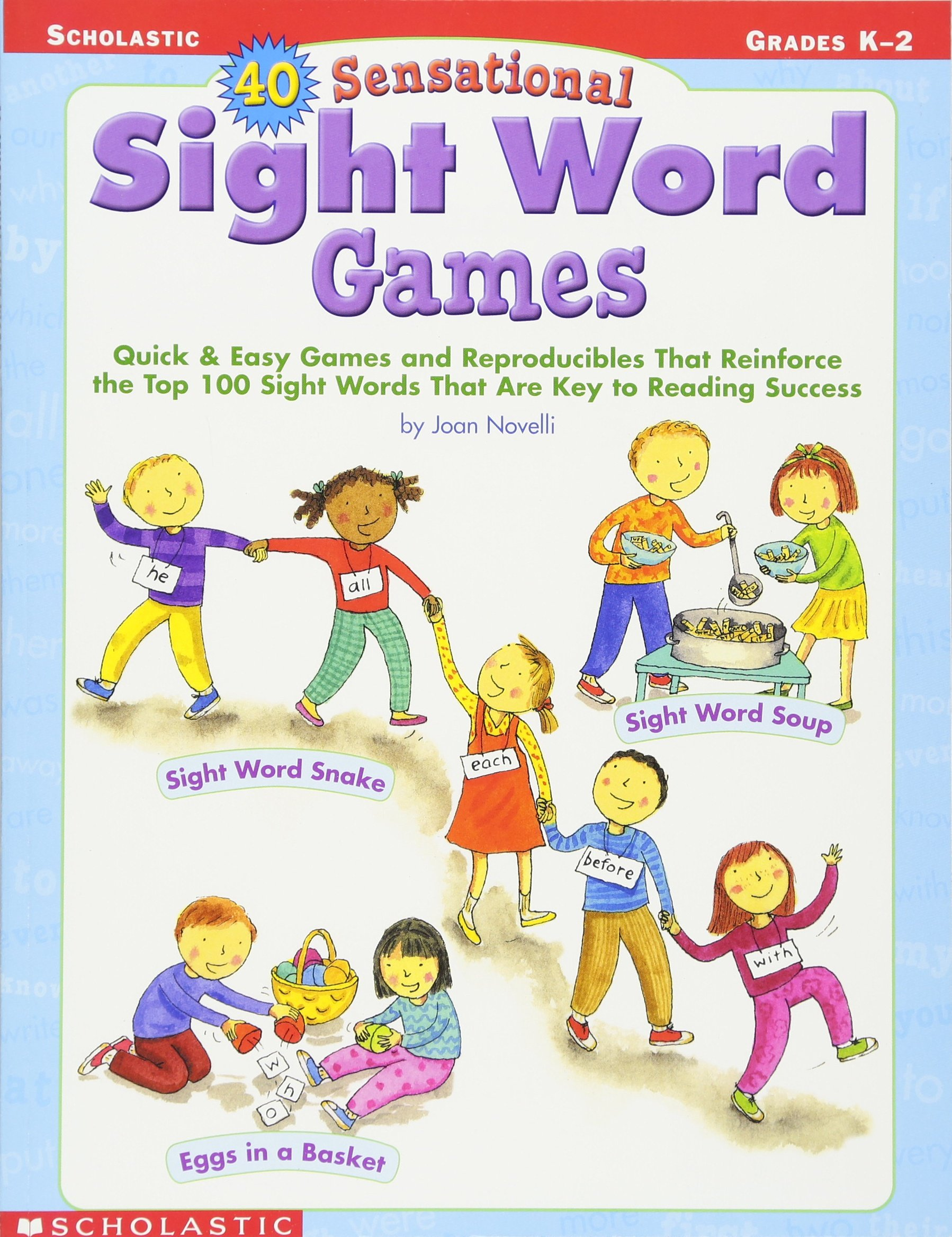 Amazon.com: 40 Sensational Sight Word Games: Quick & Easy Games and  Reproducibles That Reinforce the Top 100 Sight Words That Are Key to Reading  Success ...
