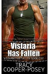 Vistaria Has Fallen Kindle Edition