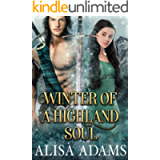 Winter of a Highland Soul: A Scottish Medieval Historical Romance (Highlands' Elements of Fate Book 2)