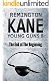 Young Guns 8: The End of the Beginning