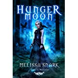 Hunger Moon: Loki's Wolves (Ragnarok: Doom of the Gods Book 2)
