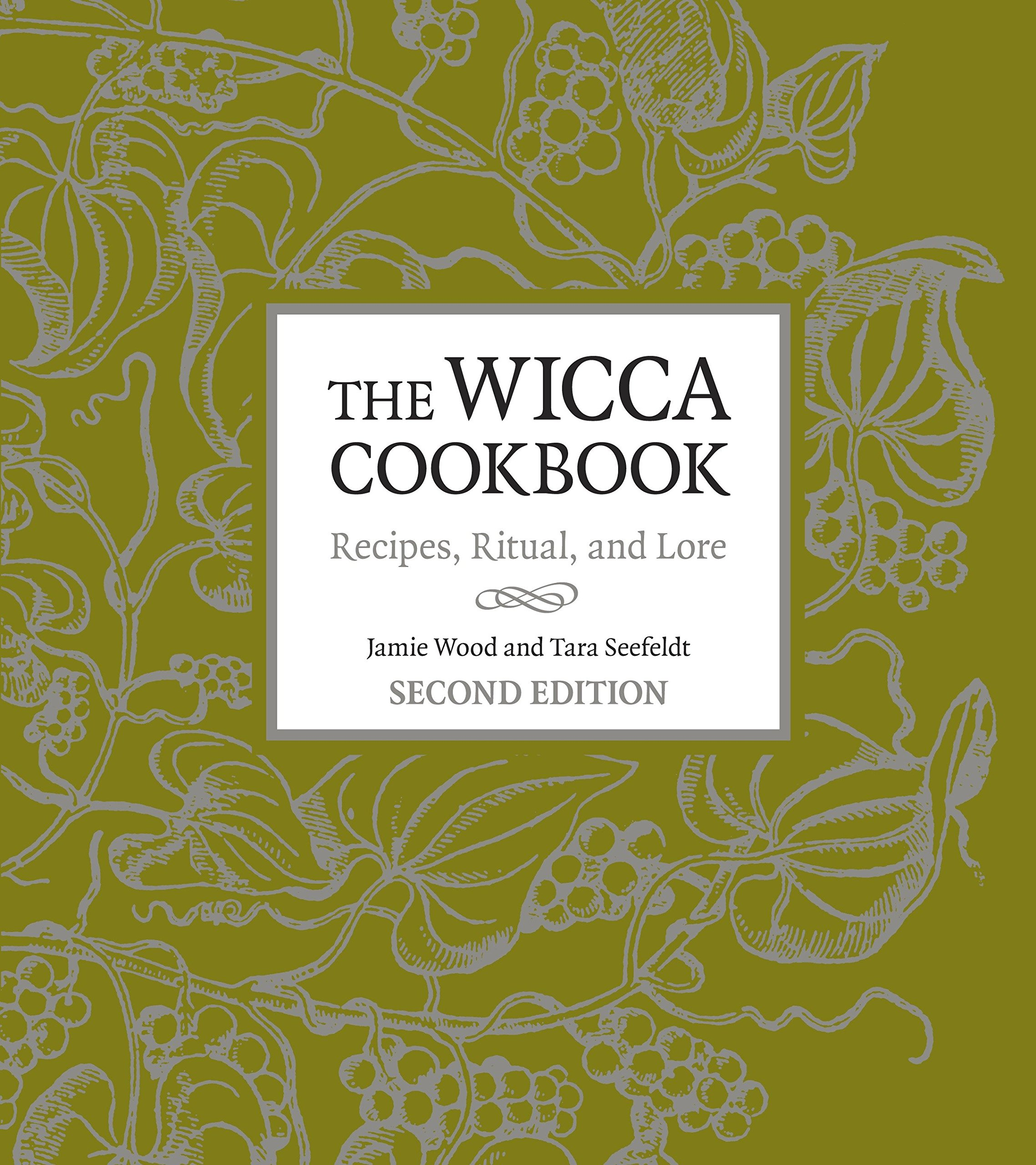 Read Online The Wicca Cookbook, Second Edition: Recipes, Ritual, and Lore PDF