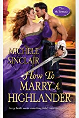 How to Marry a Highlander (The McTiernays Book 8) Kindle Edition