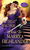 How to Marry a Highlander (The McTiernays Book 8)