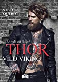 Thor - Vild Viking (Something Hot)