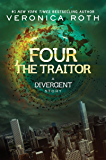 Four: The Traitor (Kindle Single) (Divergent Trilogy)