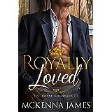 Royally Loved: The Royal Romances Books 1-5