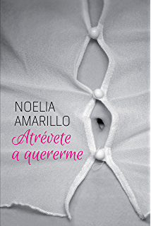 Atrévete a quererme (Amigos del barrio) (Spanish Edition)