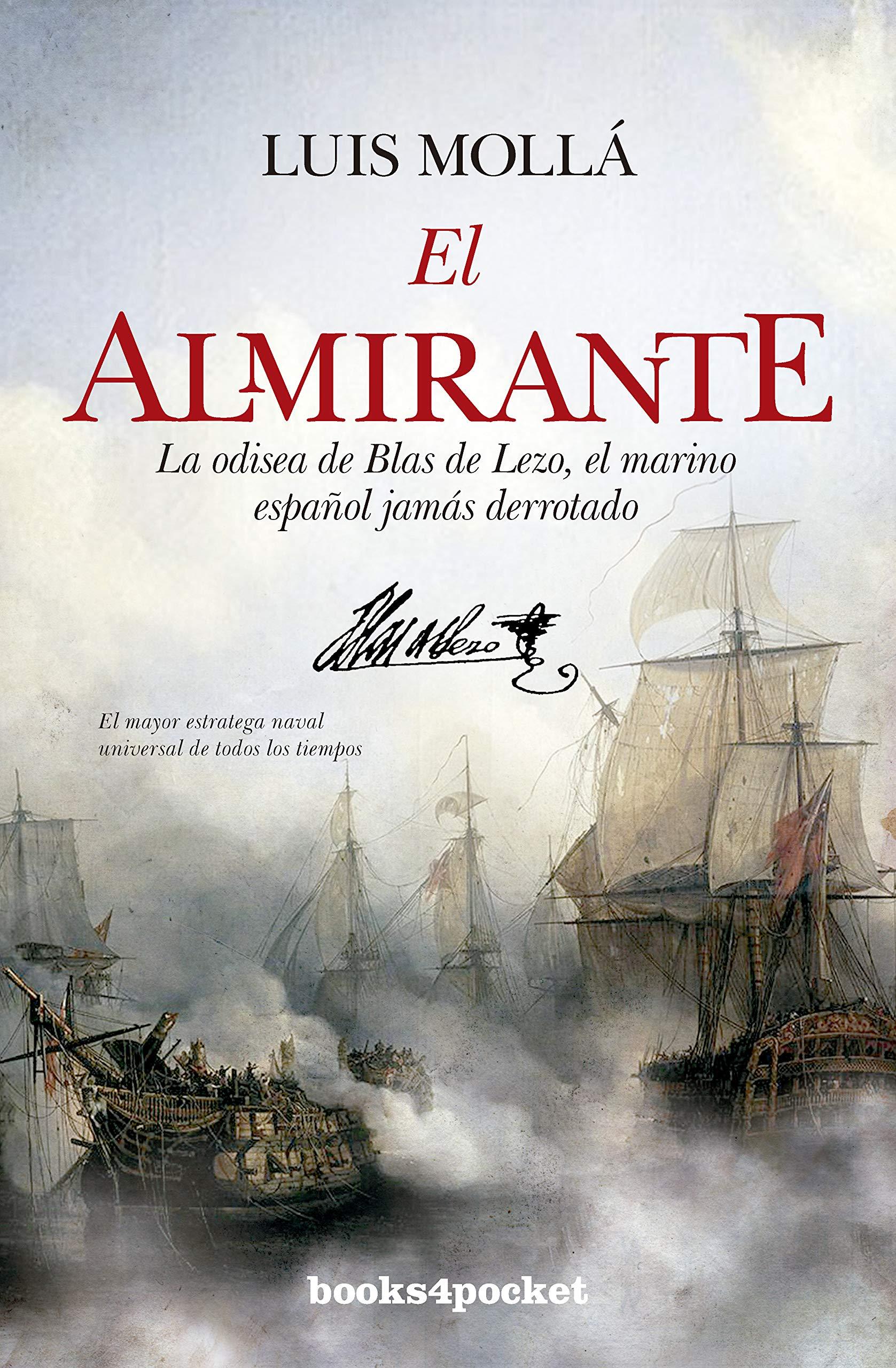 El almirante: La odisea de Blas de Lezo, el marino español nunca ...
