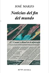 Noticias del fin del mundo (Spanish Edition) Kindle Edition