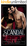 Scandal (A Dirty Money Novel)
