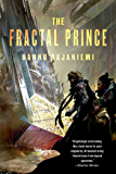 The Fractal Prince (Jean le Flambeur Book 2)