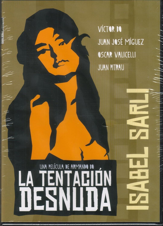 Amazoncom Isabel Sarli La Tentacion Desnuda Isabel Sarli