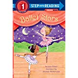 Ballet Stars (Step into Reading)