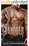 When You Love a Rancher: Ranchers Only Series