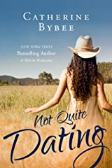 Not Quite Dating Kindle Edition
