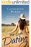 Not Quite Dating (Not Quite Series Book 1) (English Edition)