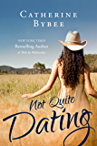 Not Quite Dating (English Edition)