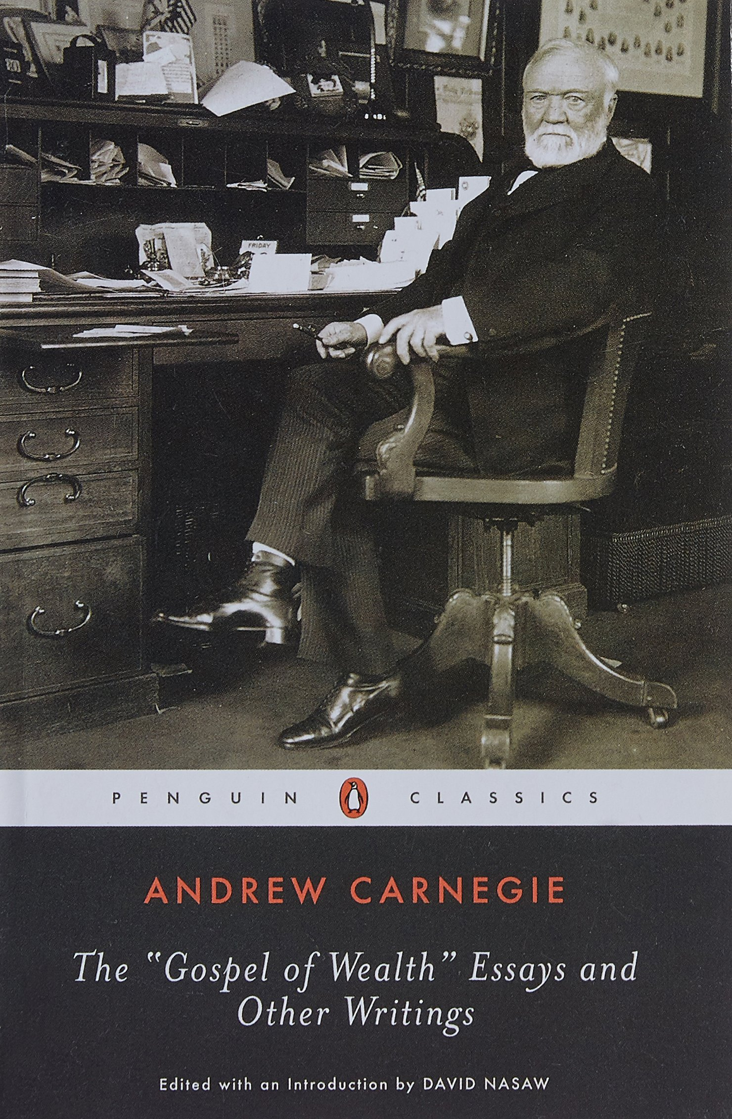 the gospel of wealth essays and other writings penguin classics the gospel of wealth essays and other writings penguin classics andrew carnegie david nasaw 9780143039891 com books
