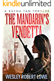 The Mandarin's Vendetta (Rayna Tan Action Thriller Series Book 2)