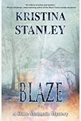 Blaze (A Stone Mountain Mystery Book 2)