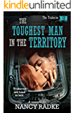 The Toughest Man in the Territory, #12 The Trahern Western Pioneer Series