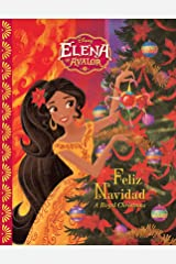 Elena of Avalor: Feliz Navidad: A Royal Christmas Kindle Edition