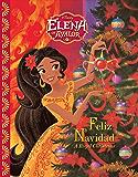 Elena of Avalor: Feliz Navidad: A Royal Christmas