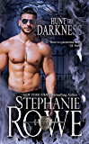 Hunt the Darkness (Order of the Blade Book 11)