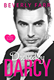Dressed by Darcy: A Modern Mr. Darcy Romance
