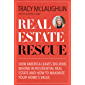 Real Estate Rescue with Tracy McLaughlin: How America Leaves Billions Behind in Residential Real Estate and How to Maximize Your Home's Value