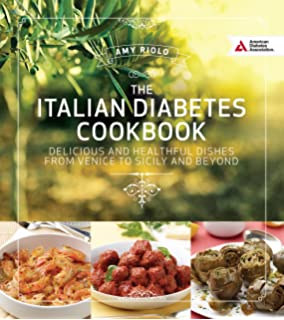 The mediterranean diabetes cookbook amy riolo 9781580403122 italian diabetes cookbook delicious and healthful dishes from venice to sicily and beyond forumfinder Image collections