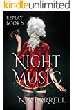 Replay Book 5: Night Music
