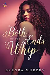 Both Ends of the Whip Kindle Edition