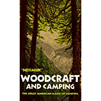 Woodcraft and Camping (English Edition)
