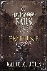 Emeline: (A Legends of Havenwood Falls Novella) Kindle Edition