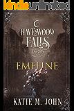 Emeline (Legends of Havenwood Falls Book 7)