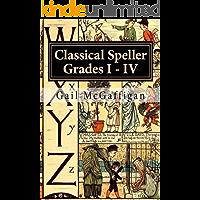 The Classical Speller, Teacher Edition I, II, III, IV