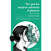 Por qué las mujeres salvarán el planeta (Ciclogénesis nº 9)