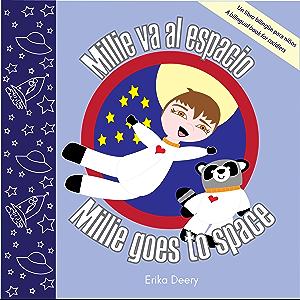 Millie va al espacio / Millie goes to space: Un libro bilingüe para niños / A Bilingual Book for Toddlers (The Millie…