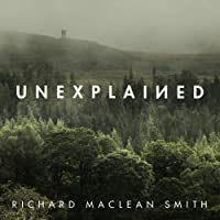 Unexplained: Supernatural Stories for Uncertain Times