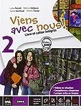Viens avec nous! Livre élève-Cahier d'exercices. Per la Scuola media formato MP3. Con CD Audio. Con DVD-ROM. Con e-book. Con espansione online: 2