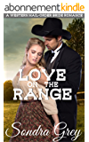 Love on the Range: A Western Mail-Order Bride Romance (English Edition)