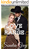 Love on the Range: A Western Mail-Order Bride Romance
