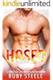 Hosed: A Single Dad and Virgin Romantic Comedy